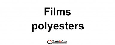 FILMS POLYESTERS