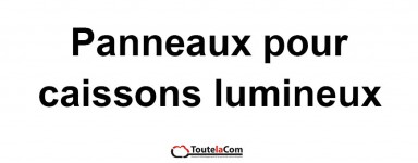 Plexi pour caissons lumineux