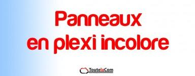 Panneaux en Plexi incolore