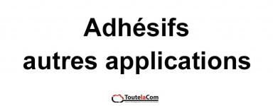 Adhésifs autres applications