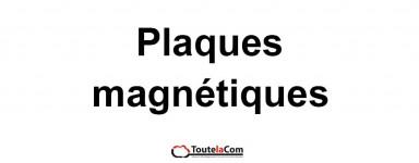 PLAQUES MAGNETIQUES