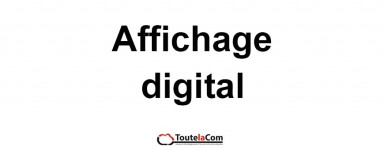 AFFICHAGE DIGITAL