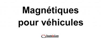 Magnétiques pour véhicules
