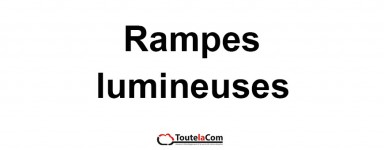 Rampes lumineuses