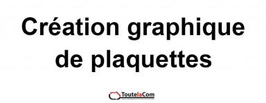 Création de plaquettes