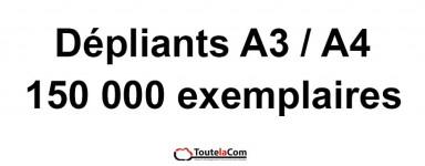150 000 dépliants A3 ou A4